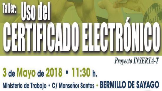 """Taller """"Uso del certificado electrónico"""" Bermillo de Sayago, 3 de mayo"""