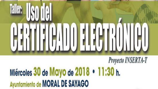 Taller Uso del certificado electrónico en Moral de Sayago 30 de mayo